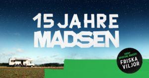 15 Jahre Madsen-Fanclub-Aktion